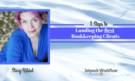 3 Steps to Landing the Best Bookkeeping Clients