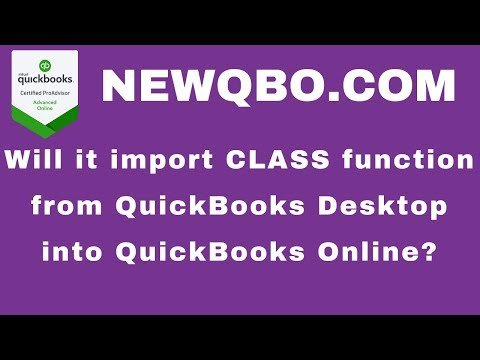 Import into QuickBooks Online from QuickBooks Desktop | CLASS Tracking Function