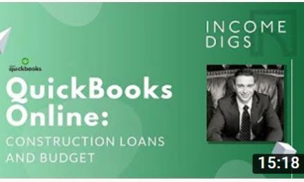 Quickbooks Online: Construction Loans and Budget