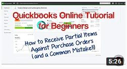 Quickbooks Online Tutorial for Beginners – How to Receive Partial Items Against Purchase Orders