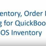 Master your Inventory, Order Management, & Manufacturing for QuickBooks Online with SOS Inv