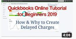 Quickbooks Online Tutorial for Beginners 2019 – How & Why to Use Delayed Charges