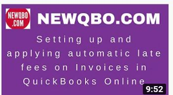 Setting up and applying automatic LATE FEES Invoices in QuickBooks Online QBO