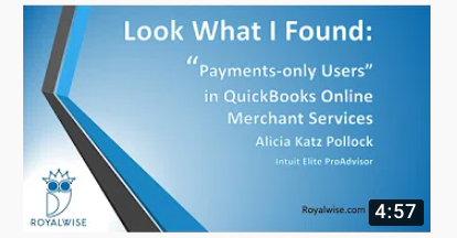 """Look What I Found: """"Payment-only Users"""" in QuickBooks Online Merchant Services"""